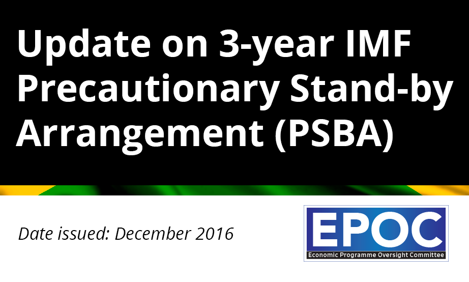 December 2016: Update on 3-year IMF Precautionary Stand-by Arrangement (PSBA)