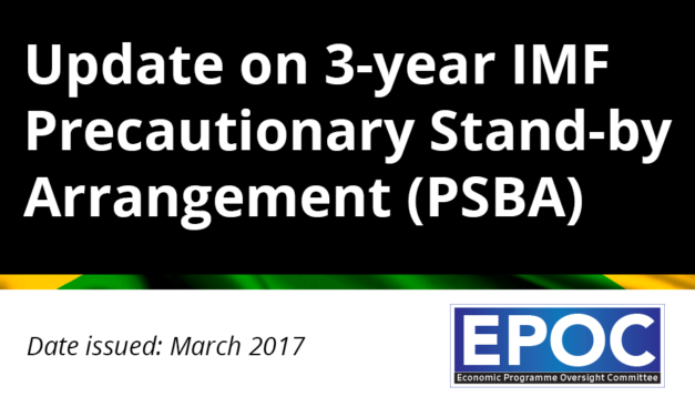 March 2017: Update on 3-year IMF Precautionary Stand-by Arrangement (PSBA)