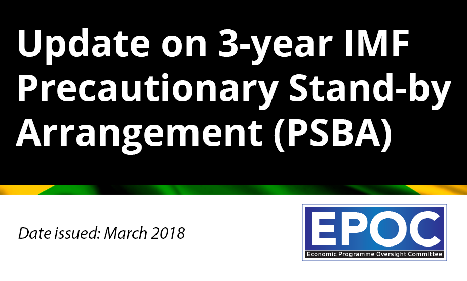 March 2018: Update on 3-year IMF Precautionary Stand-by Arrangement (PSBA)